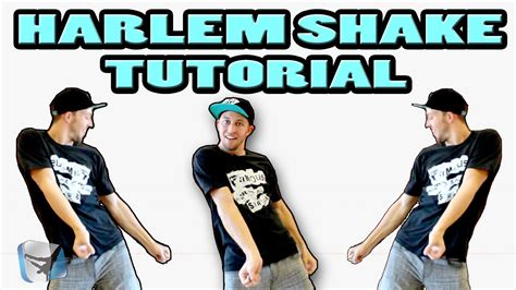 tutorial dance hip hop step by step how to harlem shake dance tutorial step by step