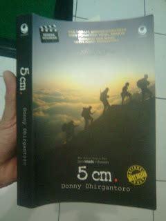 resensi novel 5 cm by donny dhirgantoro adeenalins blog resensi buku 5cm oleh badi uzzaman kompasiana com
