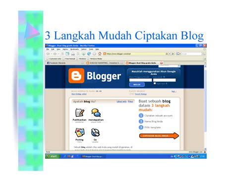 membuat blog paling mudah bikin blog itu mudah dengan blogspot