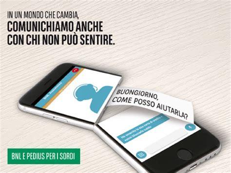 bnl gruppo bnp paribas servizi bancari per non udenti arriva un app overpress