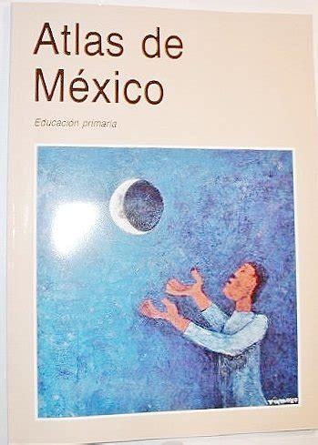 libro atlas ilustrado el automvil atlas de mexico educacion primaria