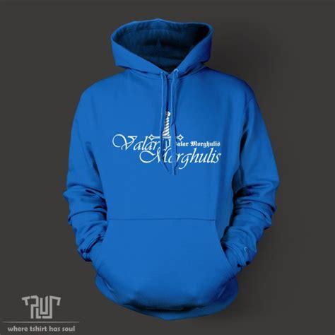 Hoodie Valar Morgulis C3 of thrones valar morghulis all must die unisex pullover hoodie 800g weight cotton