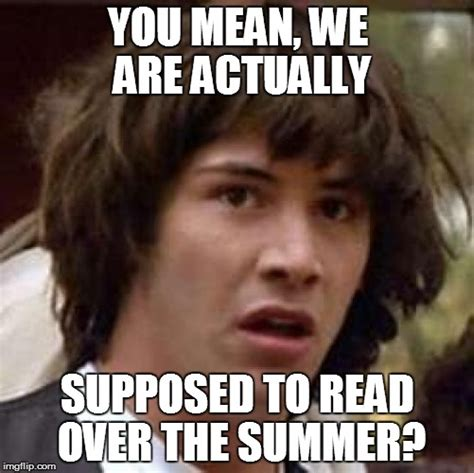 Reading Memes - getting ready ready to go back to school imgflip