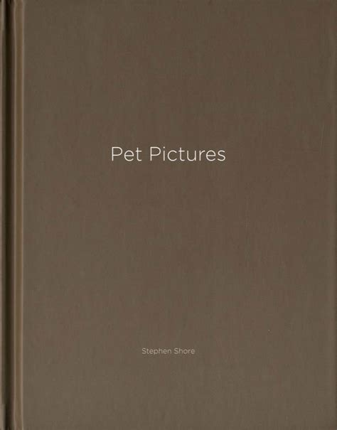 stephen shore books stephen shore pet pictures one picture book 73 limited