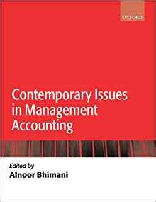 contemporary issue management contemporary issues in management accounting alnoor