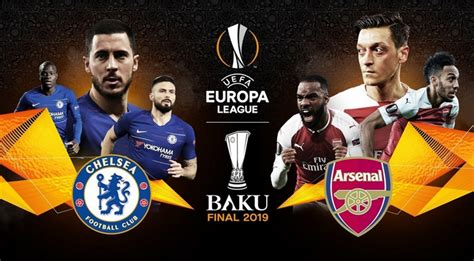 uefa chelsea  arsenal final europa league schedule