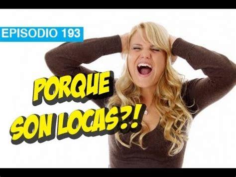 Imagenes De Niñas Locas | porque las mujeres son locas l whatdafaqshow com youtube