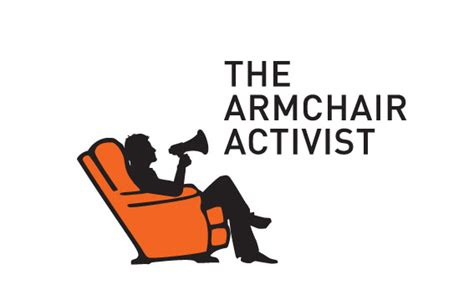 armchair activist the 3l mantra to live by february 2013