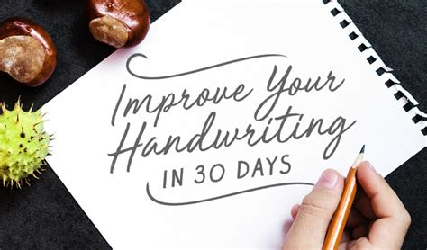 Home Design Trends 2017 how to improve your handwriting in 30 days the challenge
