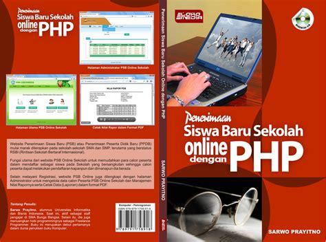membuat teks prosedur tentang penerimaan siswa baru penerimaan siswa baru sekolah online dengan php