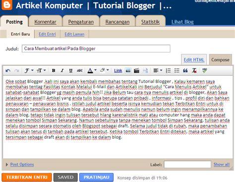 cara membuat artikel feature cara membuat artikel pada blogger untuk pemula artikel