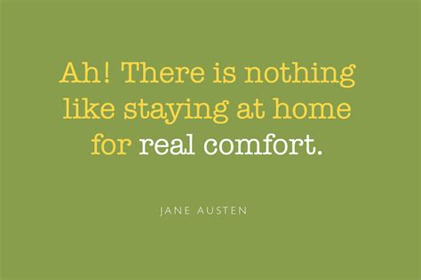 there is nothing like staying at home for real comfort home cooking quotes like success