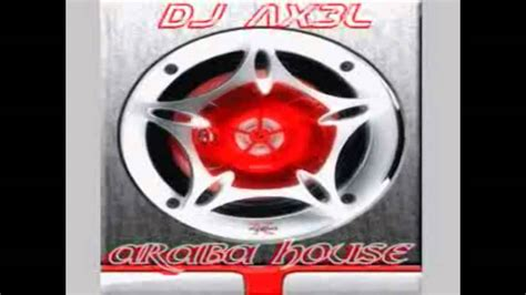 best arabic house mix 02 by drinib dj ax3l araba house 2010 2011 official hit hd