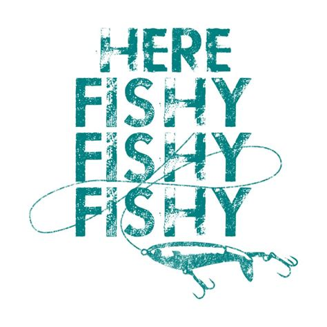 Here Fishy freedomtees here fishy fishy fishy teal