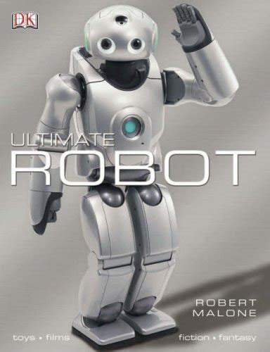 ultimate robot ultimate robot by robert malone reviews discussion bookclubs lists