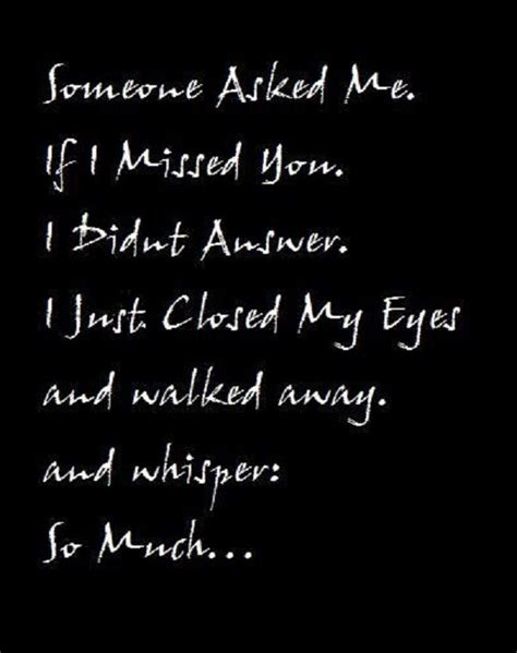 quotes on missing someone 33 quotes about missing someone you quotes