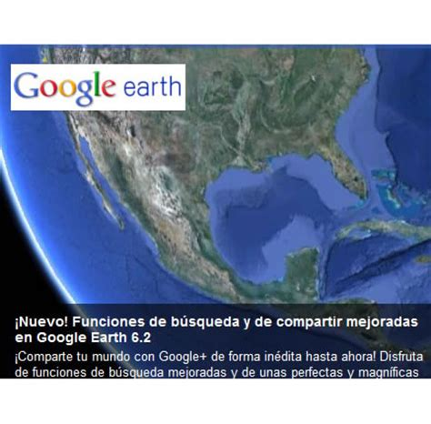 imagenes increibles google earth google earth lanz 243 la versi 243 n 6 2 con im 225 genes incre 237 bles