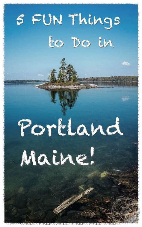 best things to do in portland faremahine 234 best maine travel images on travel ideas best