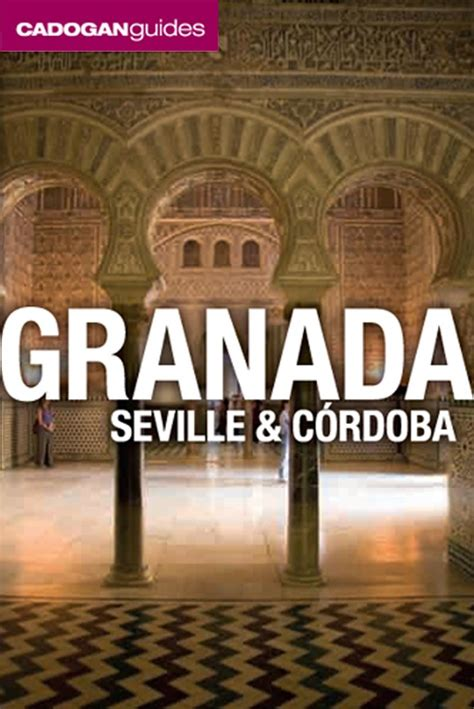 granada seville and cordoba cadogan guide