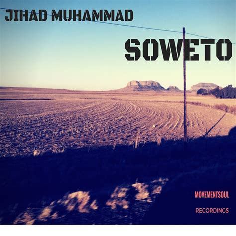 soweto house music jihad muhammad soweto on traxsource