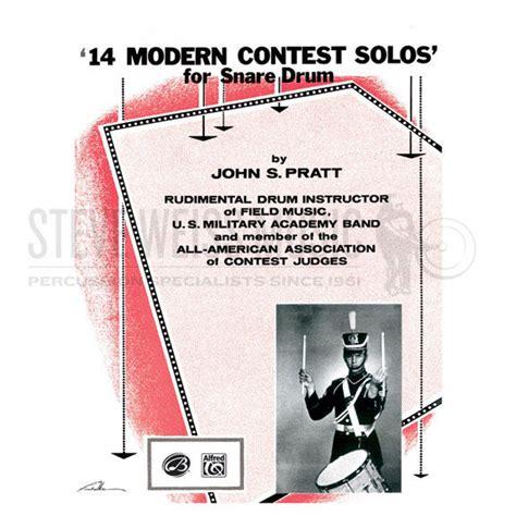 modern rudimental swing solos 14 modern contest solos for snare drum by john s pratt