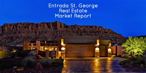 entrada real estate entrada real estate market report st george utah mls