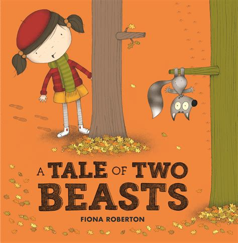 a tale of a books new a tale of two beasts delightful children s books
