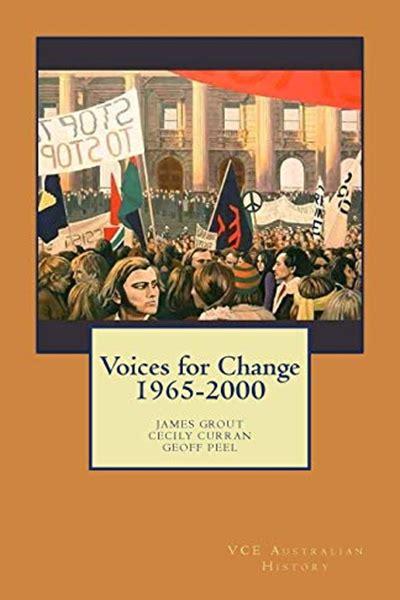 voices  change   vce australian history