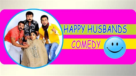 Happy Husband Full Comedy Youtube | happy husband full comedy youtube