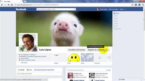 imagenes vulgares en facebook c 243 mo subir fotos a facebook c 243 mo borrar fotos de facebook