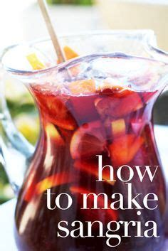 1000 ideas about how to make sangria on pinterest