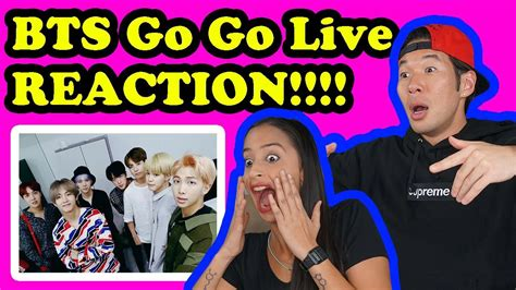 bts gogo mv bts go go bts live reaction k mv
