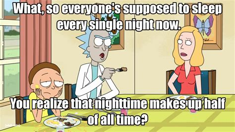 Rick And Morty Quote From Detoxing by 20 Quotes That Prove Rick Is The Best And Worst