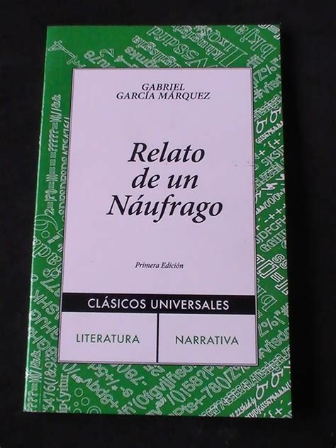 libro relato de un nufrago relato de un naufrago gabriel garcia marquez bs 587 514 20 en mercado libre
