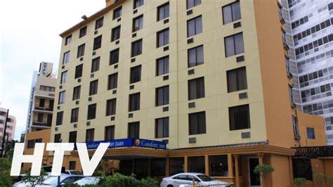 comfort inn san juan hotel comfort inn san juan puerto rico youtube