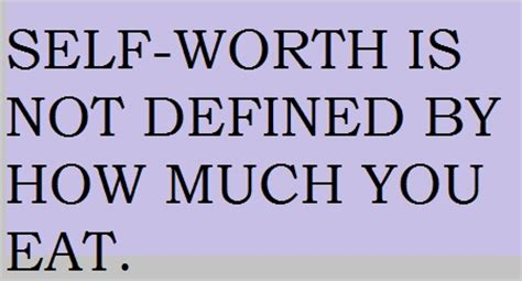 fb is not defined self worth is not defined by how much you eat words are