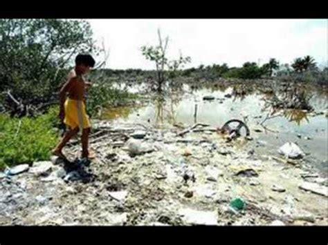 imagenes fuertes sobre la contaminacion dejemos de contaminar el agua impacto ambiental youtube