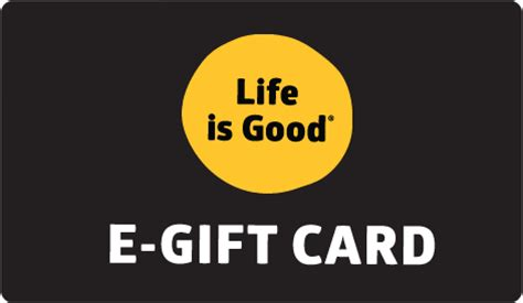 The Good Life Gift Cards - life is good e gift cards