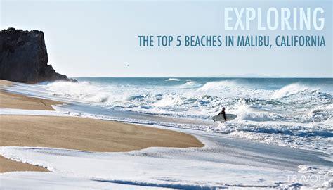 best in malibu for swimming exploring the top 5 beaches in malibu california travoh