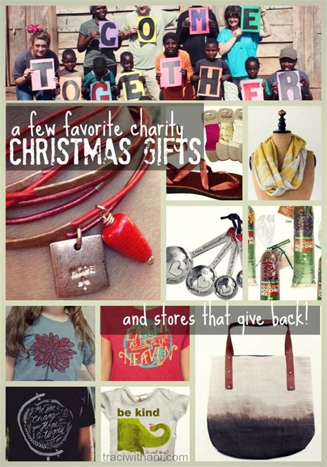 gifts that give back 10 charity gift favorites traci