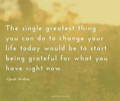 oprah winfrey gratitude quote the simple gratitude practice that changed oprah s life