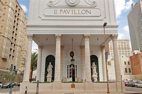 pavillon le le pavillon hotel new orleans