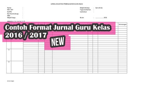 format buku jurnal guru format jurnal harian kelas edisi baru 2017 basis file