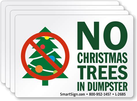 no christmas tree this year no trees in dumpster label no tree sku lb 2685 mysafetysign