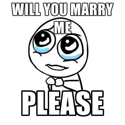 will you marry me please create meme