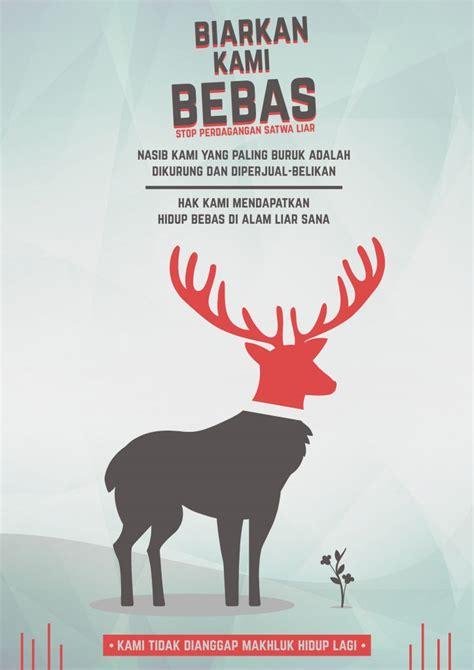 membuat poster tentang hewan gambar 50 contoh poster slogan bertema lingkungan menarik