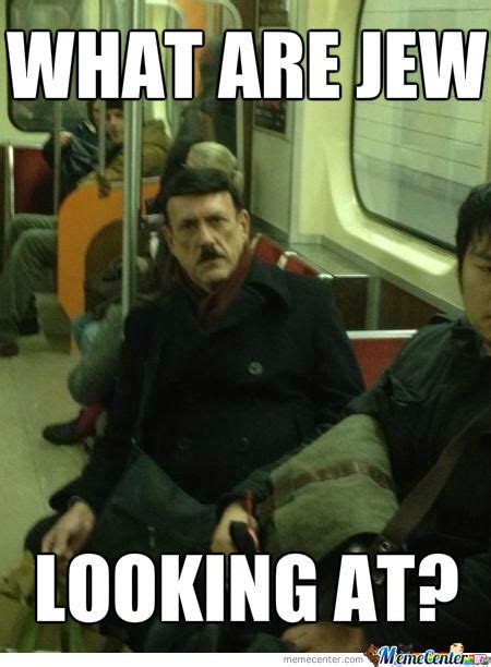 Funny Jew Memes - image gallery hitler jew meme