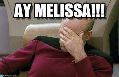 Melissa Meme - ay melissa facepalm picard meme on memegen