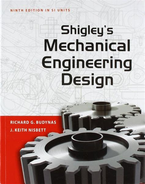 pattern making in mechanical engineering pdf shigley s mechanical engineering design chapter 5 pdf
