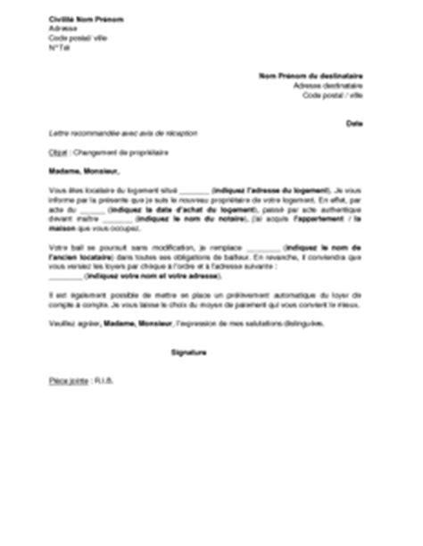 Exemple De Lettre Demande De Préavis Logement Exemple Gratuit De Lettre Notification Un Changement Propri 233 Taire Locataire Un Logement